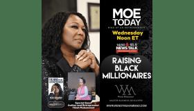 #MOEToday: Raising Black Millionaires
